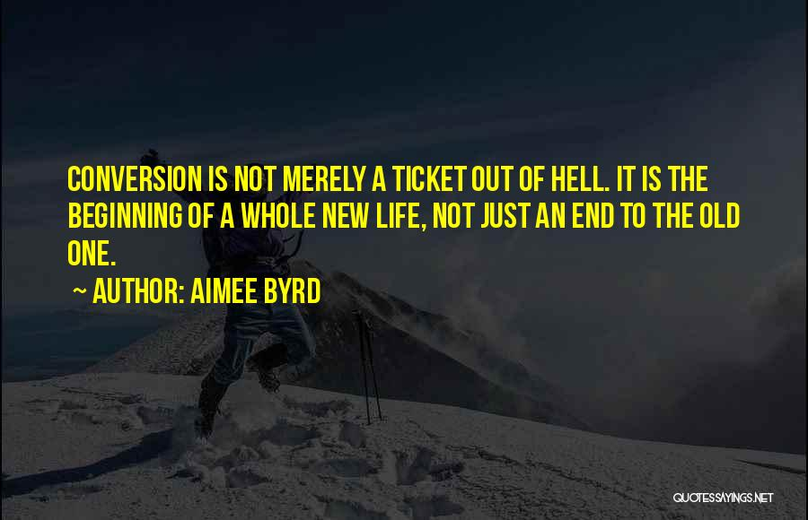 Life Is Quotes By Aimee Byrd