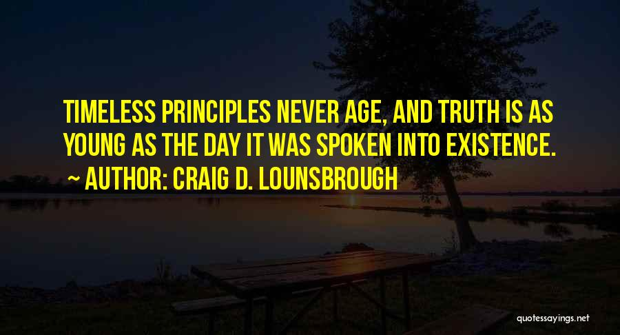Life Is Quotes By Craig D. Lounsbrough