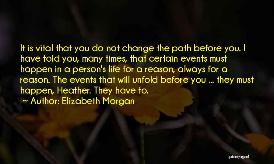 Life Is Quotes By Elizabeth Morgan