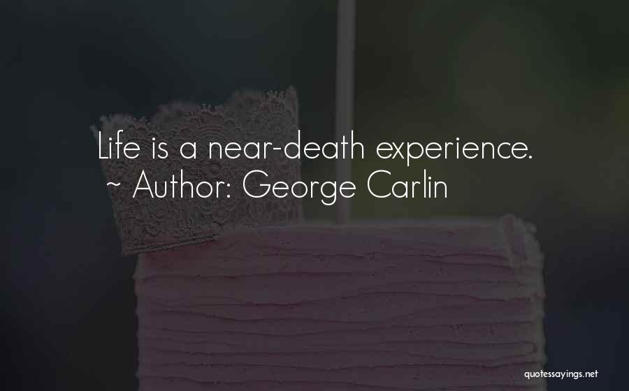 Life Is Quotes By George Carlin