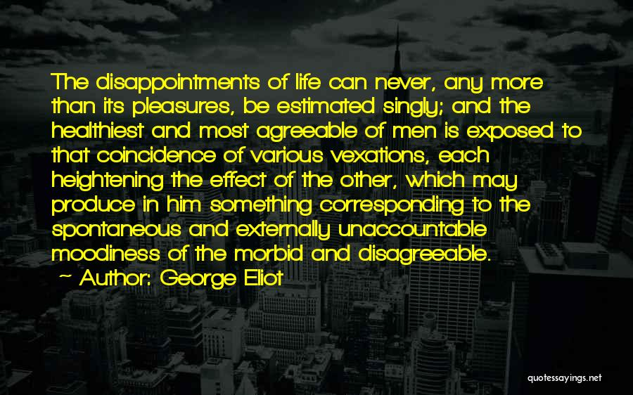 Life Is Quotes By George Eliot