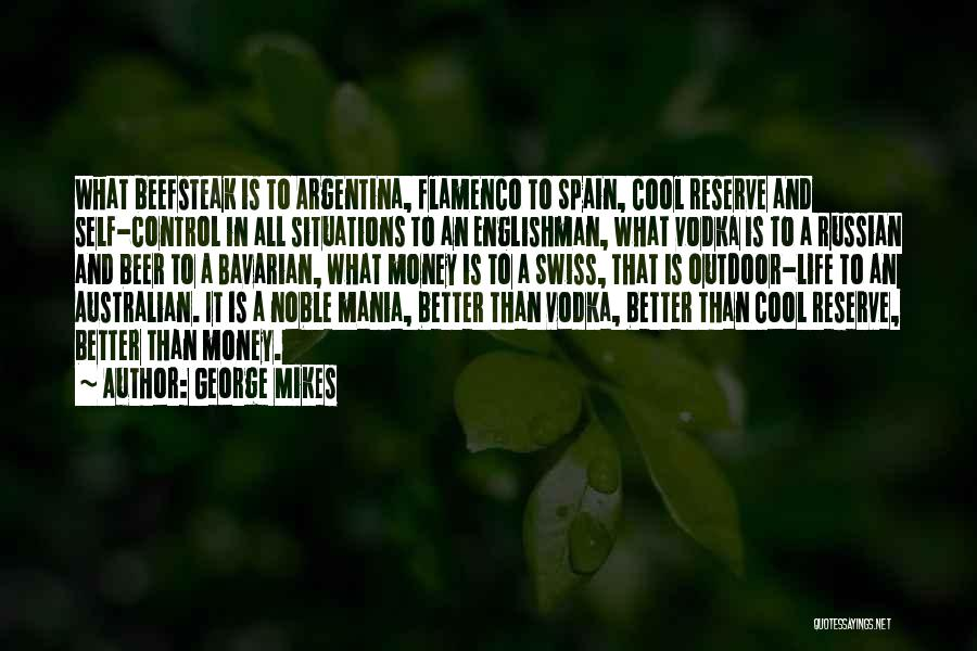 Life Is Quotes By George Mikes