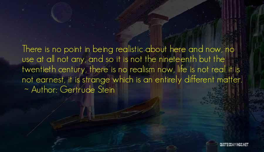 Life Is Quotes By Gertrude Stein