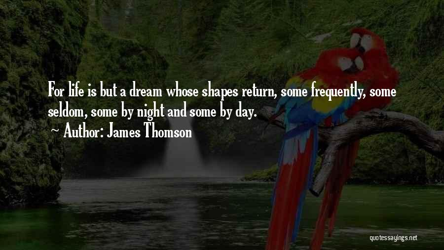 Life Is Quotes By James Thomson