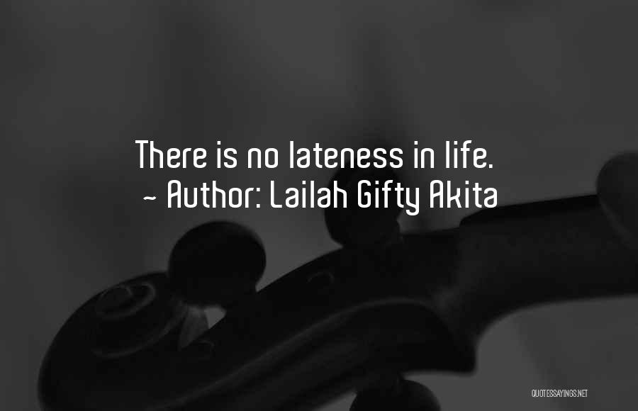 Life Is Quotes By Lailah Gifty Akita