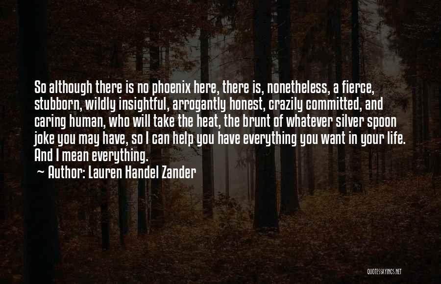 Life Is Quotes By Lauren Handel Zander