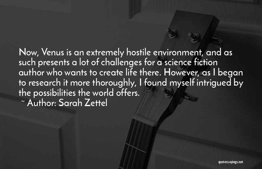 Life Is Quotes By Sarah Zettel