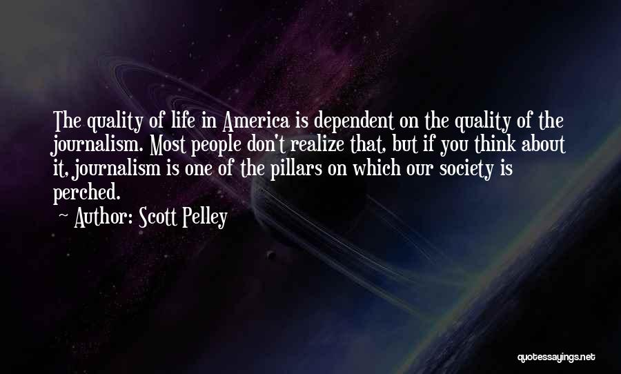 Life Is Quotes By Scott Pelley