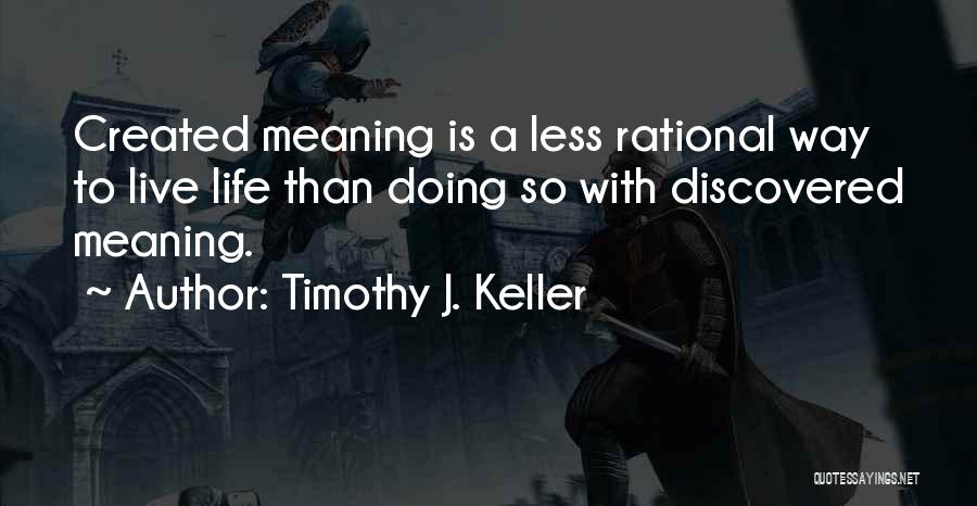 Life Is Quotes By Timothy J. Keller