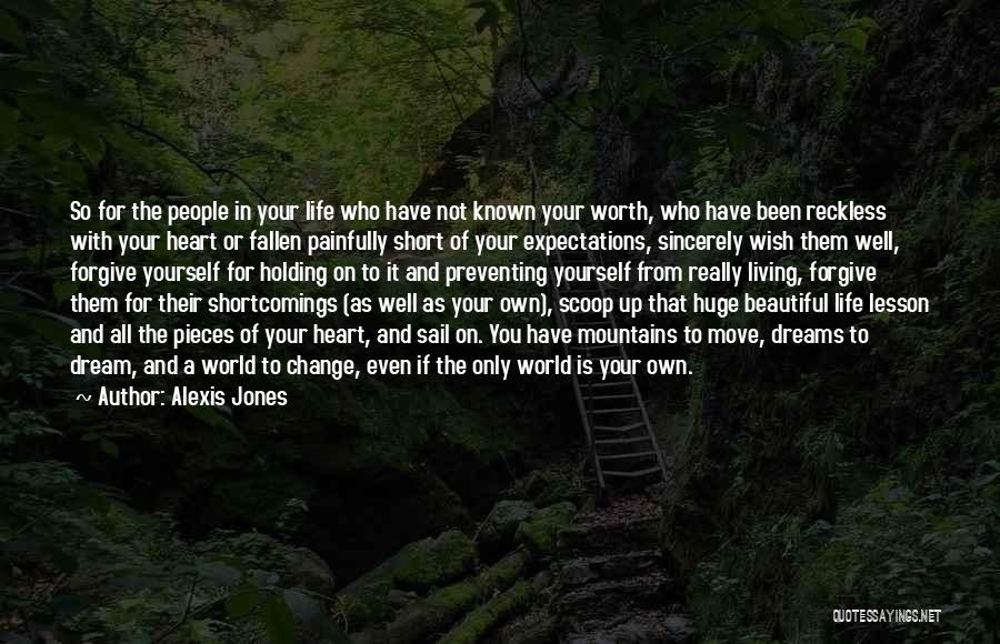 Life Is Short So Quotes By Alexis Jones