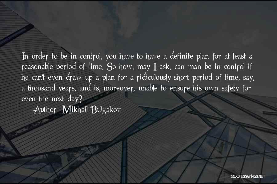 Life Is Short So Quotes By Mikhail Bulgakov