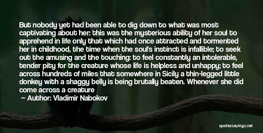 Life Is Short So Quotes By Vladimir Nabokov