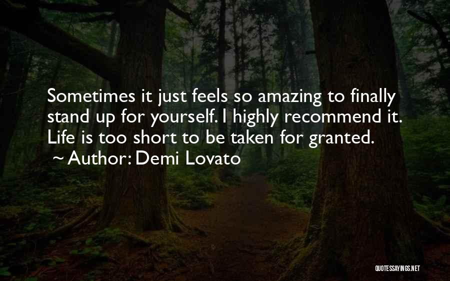 Life Is Too Short For Quotes By Demi Lovato