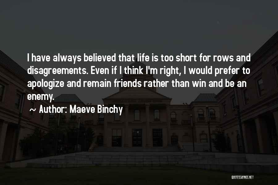 Life Is Too Short For Quotes By Maeve Binchy