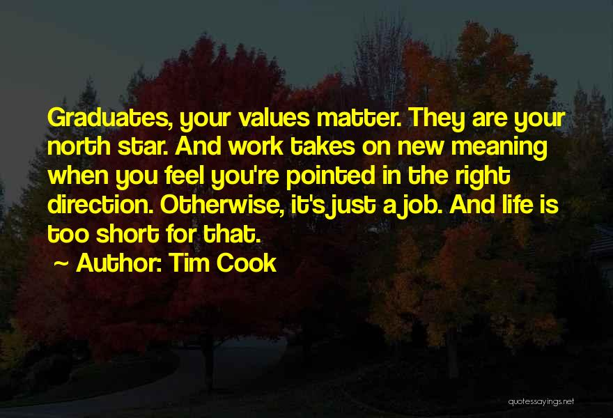 Life Is Too Short For Quotes By Tim Cook