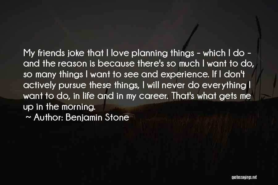 Life Joke Quotes By Benjamin Stone