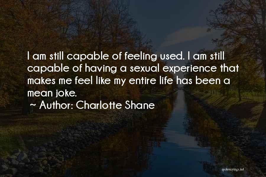 Life Joke Quotes By Charlotte Shane