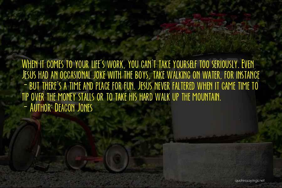 Life Joke Quotes By Deacon Jones