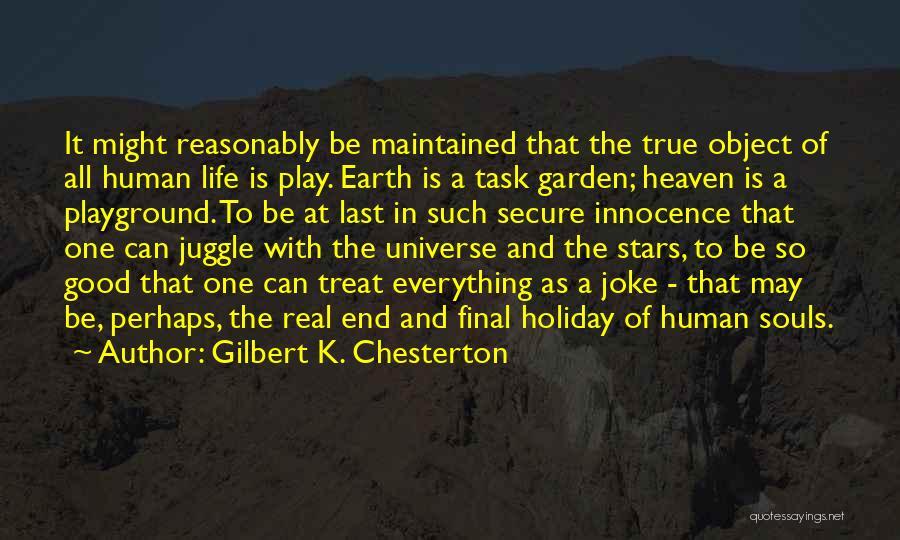 Life Joke Quotes By Gilbert K. Chesterton