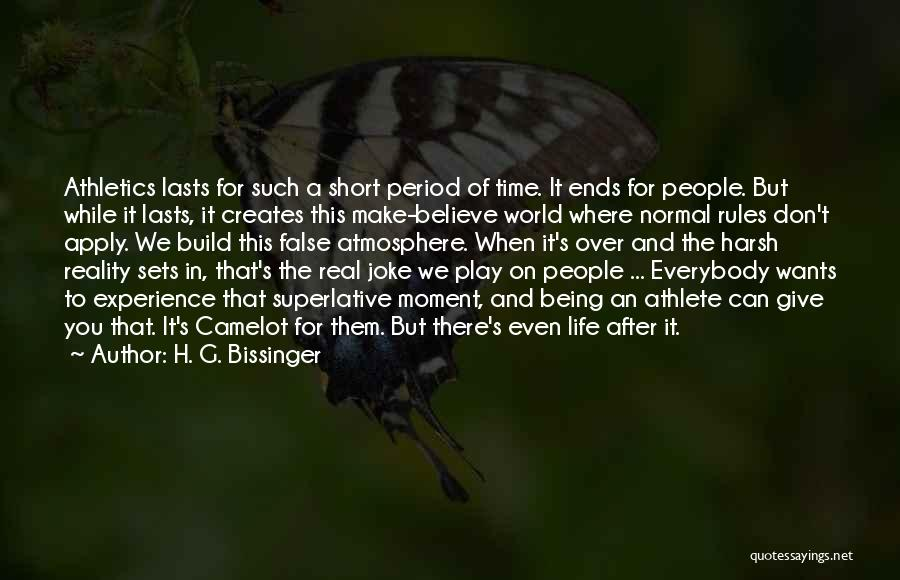 Life Joke Quotes By H. G. Bissinger