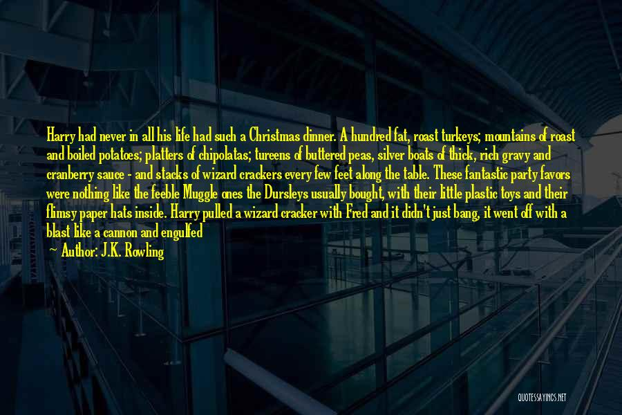 Life Joke Quotes By J.K. Rowling