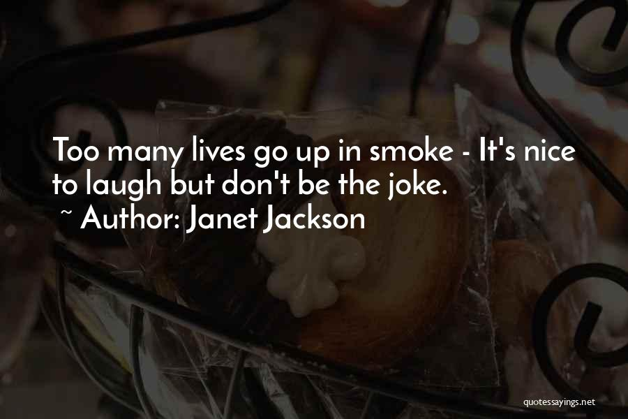 Life Joke Quotes By Janet Jackson
