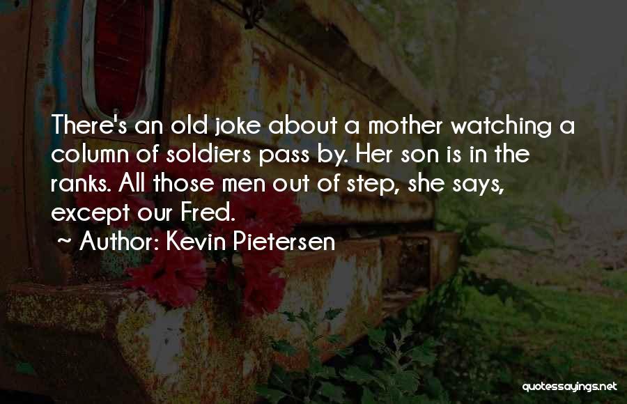 Life Joke Quotes By Kevin Pietersen