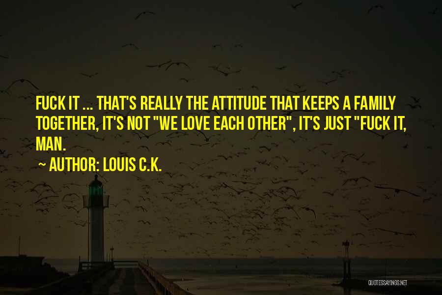 Life Joke Quotes By Louis C.K.