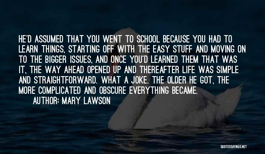 Life Joke Quotes By Mary Lawson