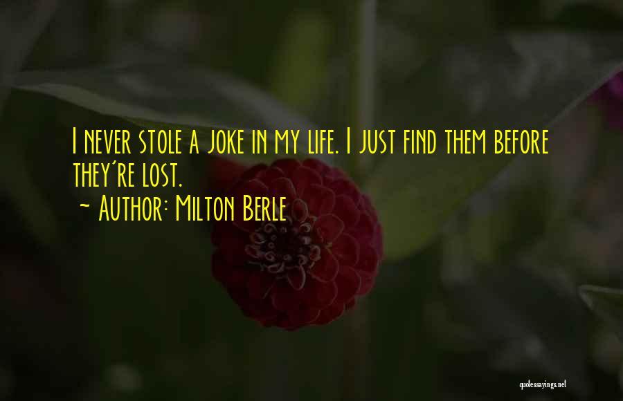 Life Joke Quotes By Milton Berle