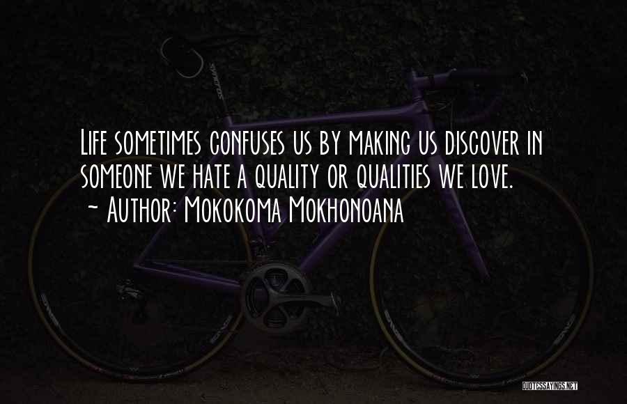 Life Joke Quotes By Mokokoma Mokhonoana