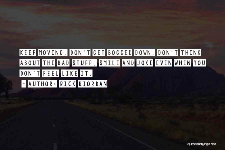 Life Joke Quotes By Rick Riordan