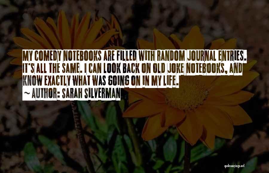 Life Joke Quotes By Sarah Silverman
