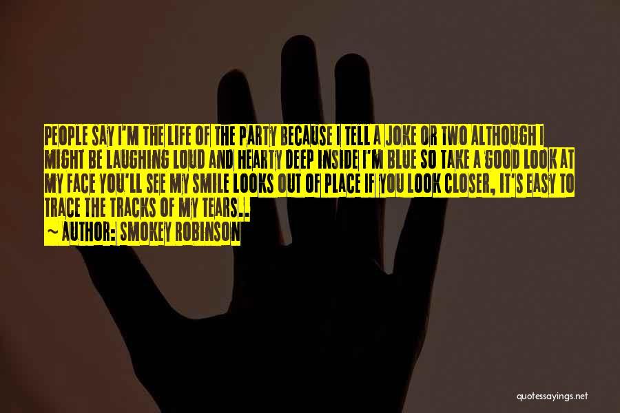 Life Joke Quotes By Smokey Robinson