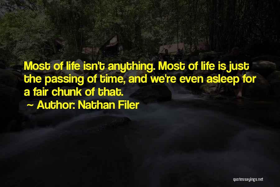 Life Just Isn't Fair Quotes By Nathan Filer