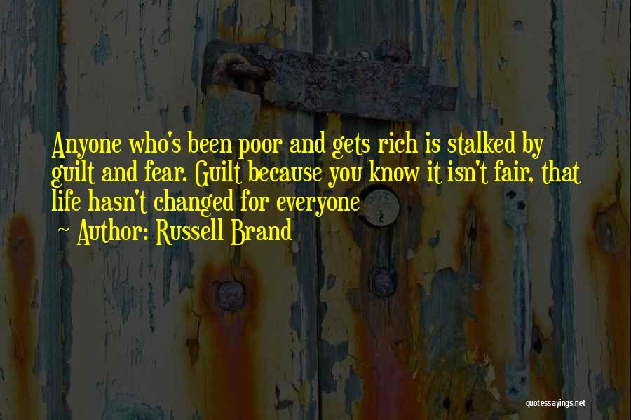 Life Just Isn't Fair Quotes By Russell Brand