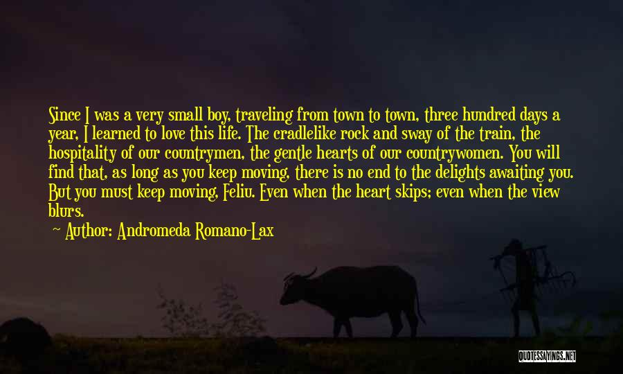 Life Keep Moving Quotes By Andromeda Romano-Lax