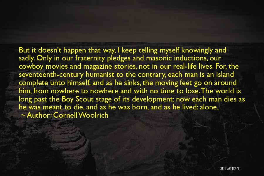 Life Keep Moving Quotes By Cornell Woolrich