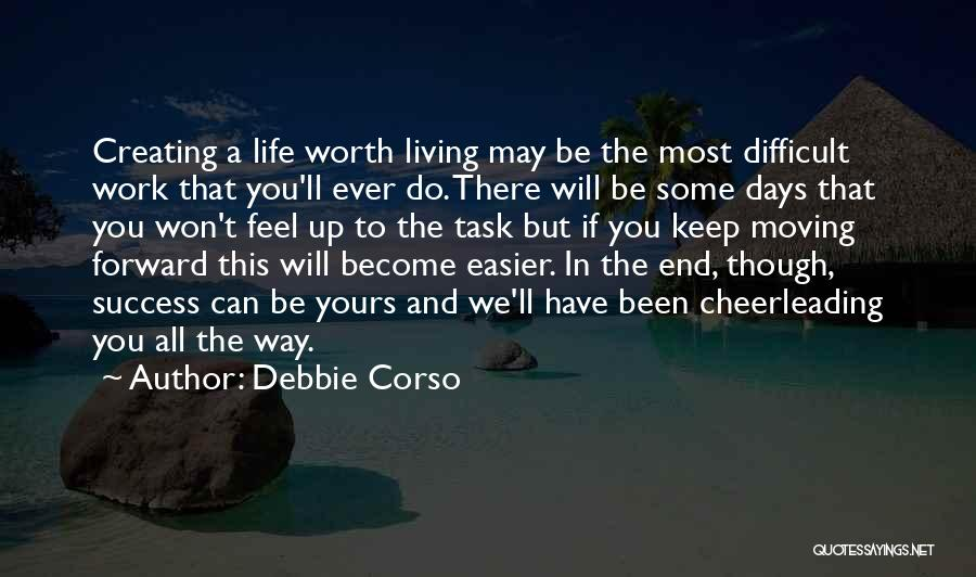 Life Keep Moving Quotes By Debbie Corso