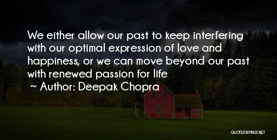 Life Keep Moving Quotes By Deepak Chopra