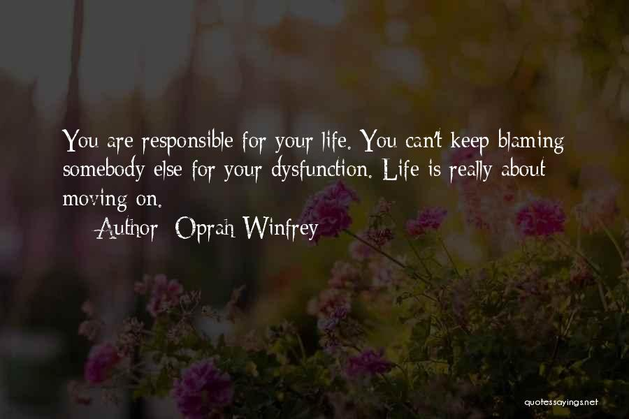 Life Keep Moving Quotes By Oprah Winfrey