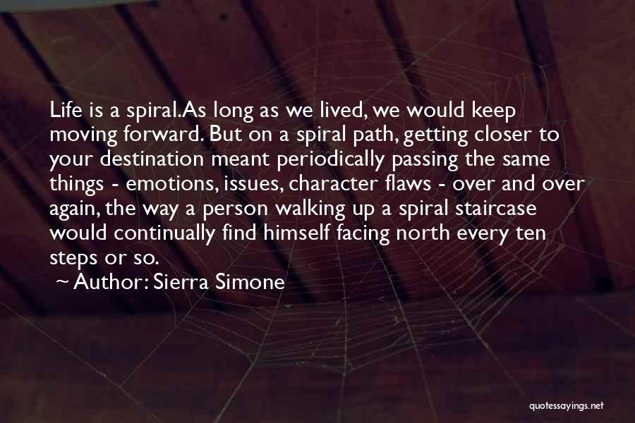 Life Keep Moving Quotes By Sierra Simone
