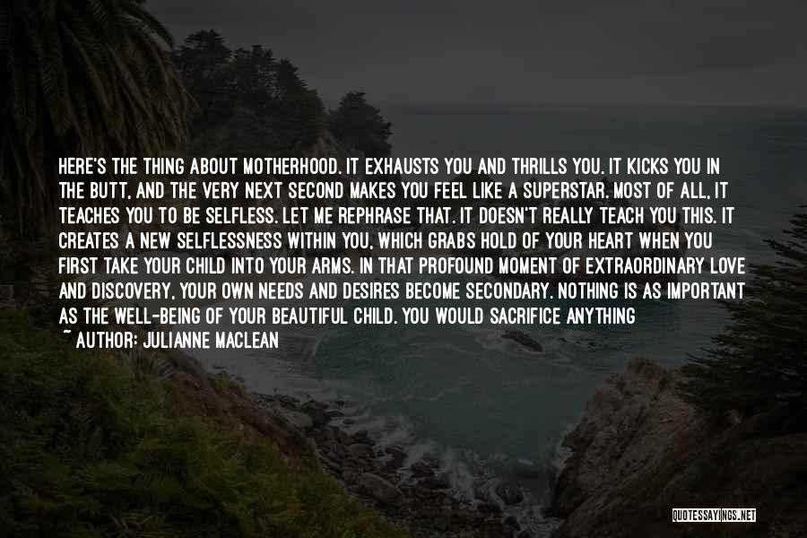 Life Kicks You Quotes By Julianne MacLean
