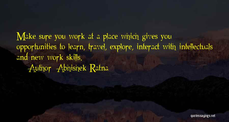 Life Learn Quotes By Abhishek Ratna