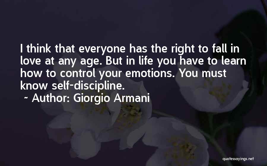 Life Learn Quotes By Giorgio Armani