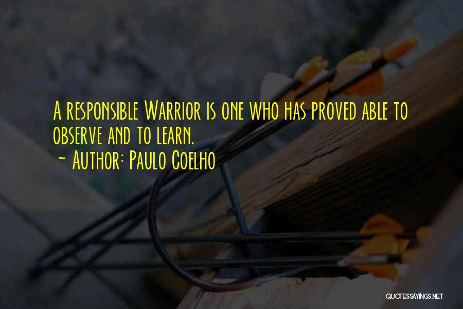Life Learn Quotes By Paulo Coelho