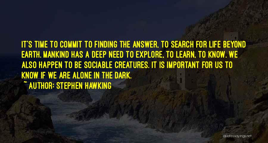 Life Learn Quotes By Stephen Hawking