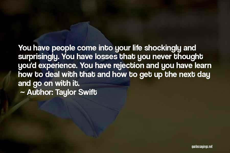 Life Learn Quotes By Taylor Swift
