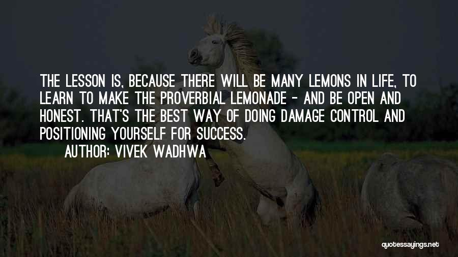 Life Learn Quotes By Vivek Wadhwa