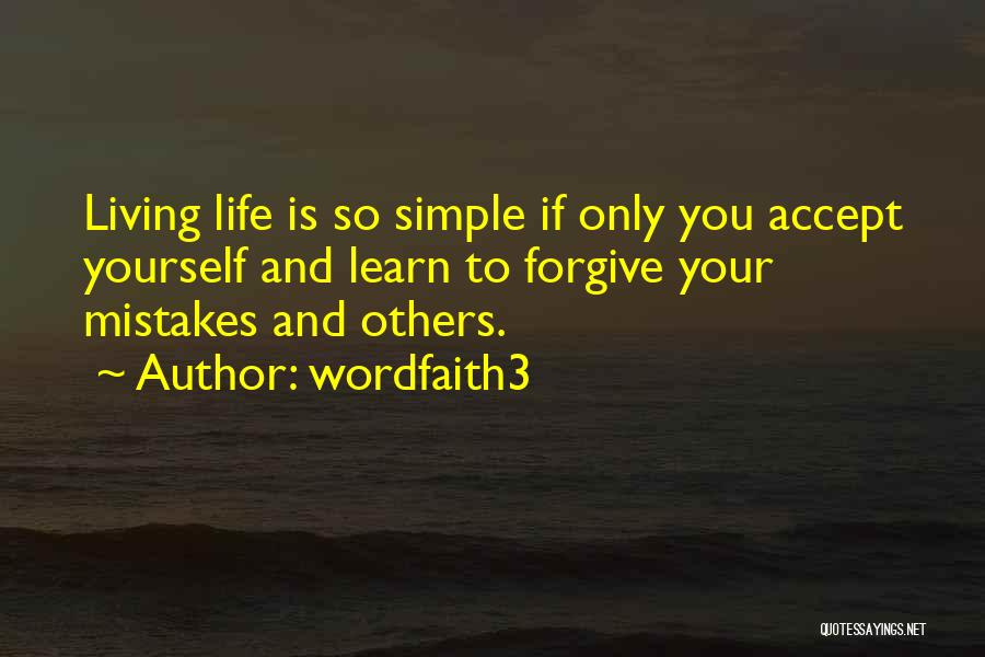 Life Learn Quotes By Wordfaith3